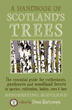 Cover of a Handbook of Scotland's Trees